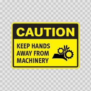 Caution Keep Hands Away From Machinery  14359