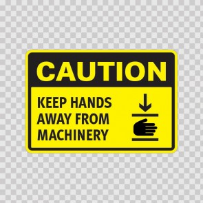 Caution Keep Hands Away From Machinery  14360