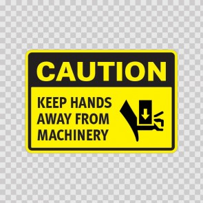 Caution Keep Hands Away From Machinery  14361