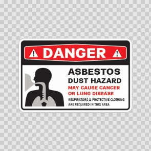 Danger Asbestos Dust Hazard. May Cause Cancer Or Lung Disease. Authorized Personnel Only..  14374