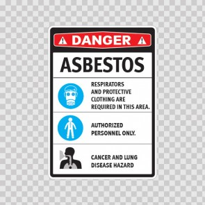 Asbestos. Cancer And Lung Disease Hazard. Authorized Personnel Only. Respirators And Protective Clothing Are Required In This Area. 14375