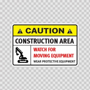 Caution Construction Area. Watch For Moving Equipment. 14405