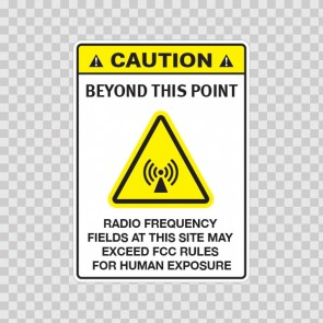 Caution Beyond This Point: Radio Frequency Fields At This Site May Exceed Fcc Rules.. 14407