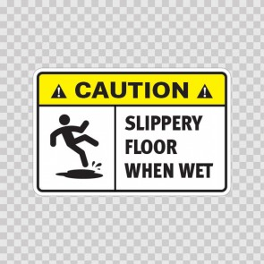 Caution Slippery Floor When Wet.  14409