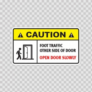 Caution Foot Traffic Other Side Of Door. Open Door Slowly.  14410