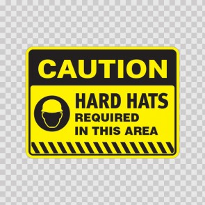 Caution Hard Hats Required In This Area 14416