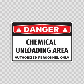 Danger Chemical Unloading Area Authorized Personnel Only 14461