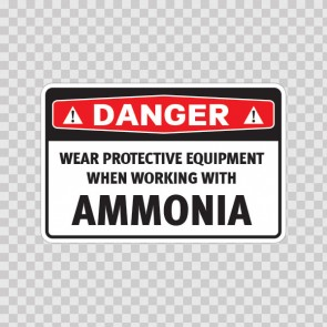 Danger Wear Protective Equipment When Working With Ammonia 14474