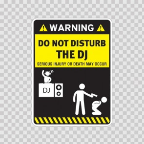Funny Do Not Disturb The Dj 14537