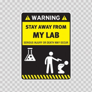 Funny Stay Away From My Lab 14549