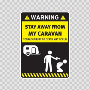 Funny Stay Away From My Caravan 14552
