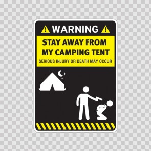 Funny Stay Away From My Camping Tent 14586