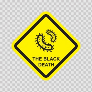 The Black Death Virus Inside Sign 15560
