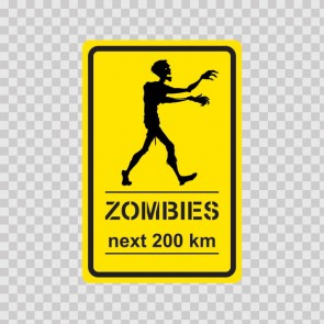 Zombies Sign 15885