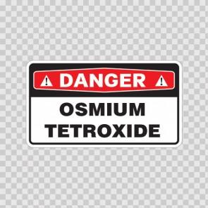 Danger Osmium Tetroxide 18043