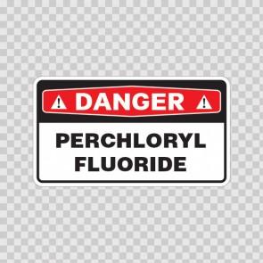 Danger Perchloryl Fluoride 18045