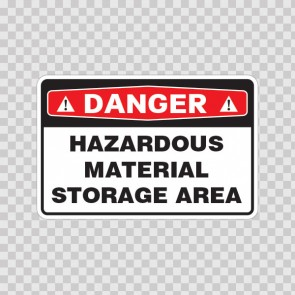 Danger Hazardous Material Storage Area 18414