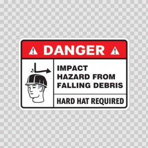 Danger Impact Hazard From Falling Debris. Hard Hat Required. 18459