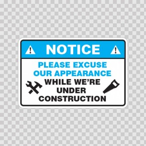Please Excuse Our Appearance While We're Under Construction 18475