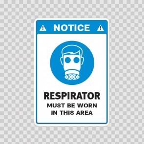 Notice. Respirators Must Be Worn In This Area 18500