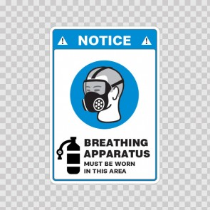 Notice. Breathing Apparatus Must Be Worn In This Area 18502