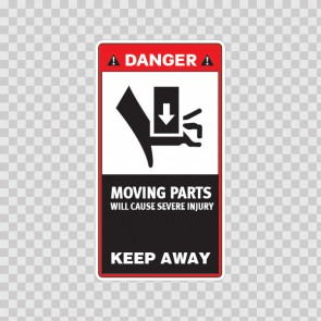 Danger Moving Parts Will Cause Severe Injury. Keep Away 18567