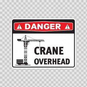 Danger Crane Overhead 18600