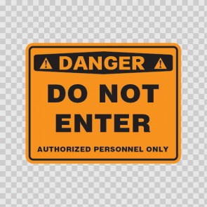 Warning Do Not Enter Authorized Personnel Only 18684