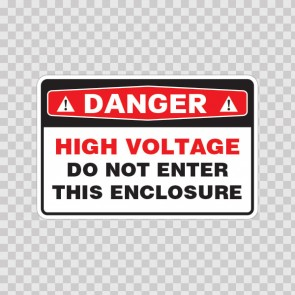 Danger High Voltage Do Not Enter This Enclosure 18699