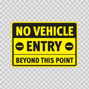 No Vehicle Entry Beyond This Point  18702