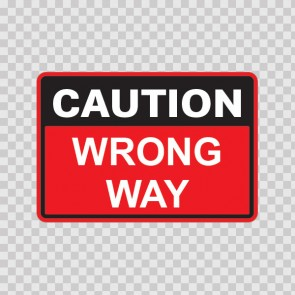 Wrong Way Door Sign 18706