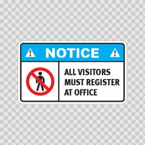 Notice All Visitors Must Register At Office  18748