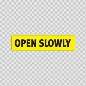 Open Slowly 18769