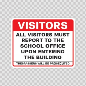 Visitors All Visitors Must Report To The School Office.. 18774