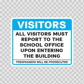 Visitors All Visitors Must Report To The School Office.. 18775