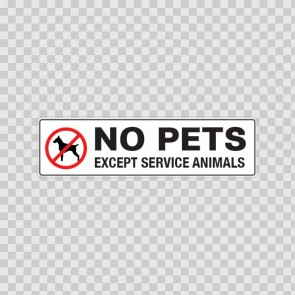 No Pets Except Service Animals 18788