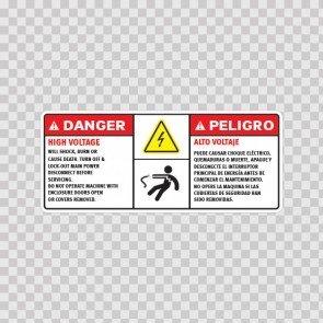High Voltage Will Shock, Burn Or Cause Death. Turn Off & Lock-Out Main Power Disconnect Before Servicing.Do Not Operate Machine With Enclosure Doors Open Or Covers Removed.Alto VoltajePuede Causar Choque Eléctrico, Quemaduras O Muerte.Apague Y Descone