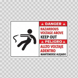 Danger Hazardous Voltage Above. Keep Out. / Peligro Allto Voltaje Adentro. Mantenerse Alejado. 18970
