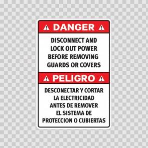 Danger Disconnect And Lock Out Power Befoe Removing Guards Or Covers/ Peligro Desconectar Y Cortar La Electricidad Antes De Remover El Sistema De Proteccion O Cubiertas 18973