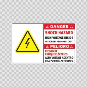 Danger Shock Hazard. High Voltage Inside. Authorized Personnel Only / Peligro, Riesgo De Choque Eléctrico. Alto Voltaje Adentro. Solo Personal Autorizado 18974