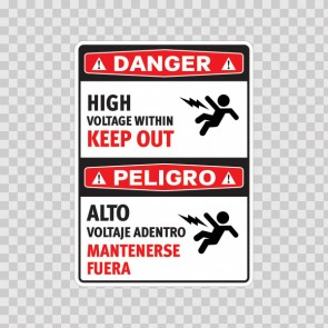 Danger High Voltage Within Keep Out / Peligro, Alto Voltaje Adentro. Mantenerse Fuera 18984