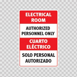Electrical Room Authorized Personnel Only / Cuarto Eléctrico. Solo Personal Autorizado 18988