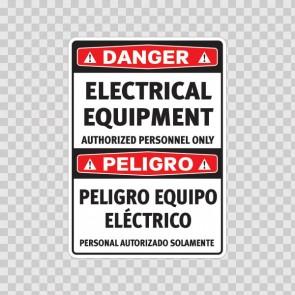 Danger Electrical Equipment Authorized Personnel Only / Peligro Equipo Eléctrico Personal Autorizado Solamente  18990