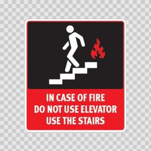 In Case Of Fire Use Stairways Do Not Use Elevators  19031