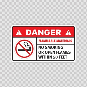 Danger Flammable Materials. No Smoking Or Open Flames Within 50 Feet. 19039