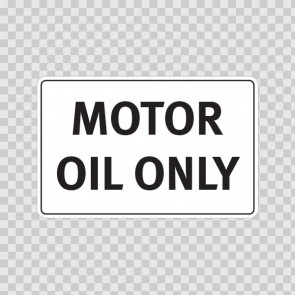 Motor Oil Only 19132