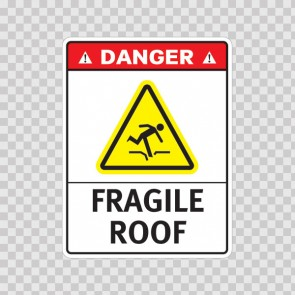 Danger Fragile Roof 19169