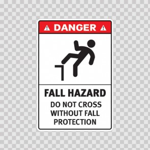 Danger Fall Hazard Do Not Cross Without Fall Protection 19172