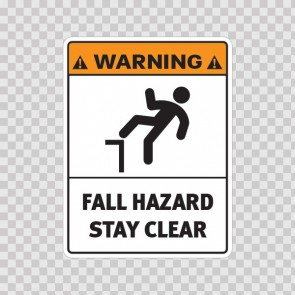 Warning Fall Hazard. Stay Clear. 19174