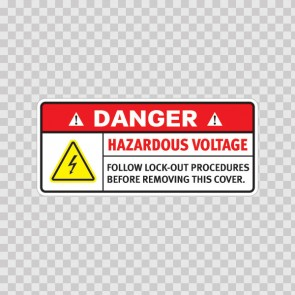 Danger Hazardous Voltage. Follow Lock-Out Procedures Before Removing This Cover. 19363